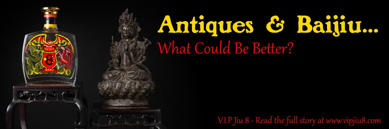 Antiques & Baijiu